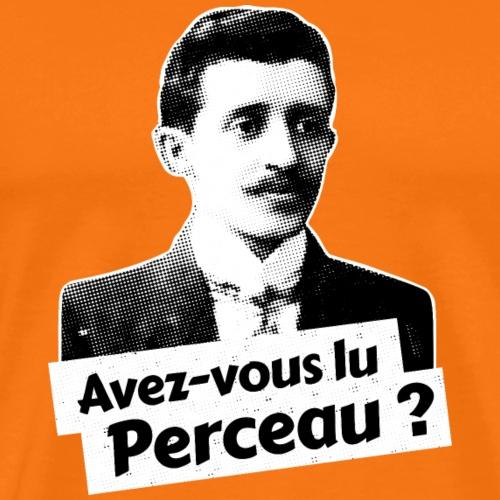 Avez-vous lu Perceau ? - T-shirt Premium Homme