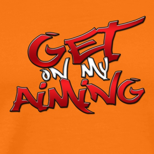 Get on My Aiming - Männer Premium T-Shirt