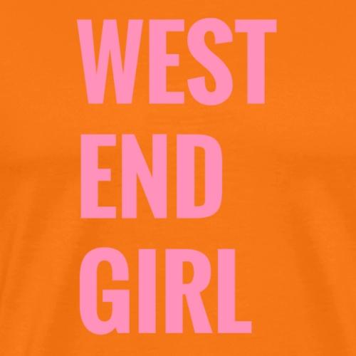 West end girl - Männer Premium T-Shirt