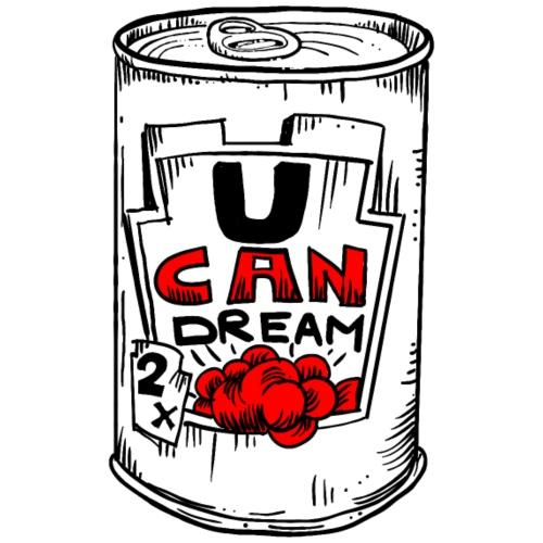 U can dream 2 - Camiseta premium hombre