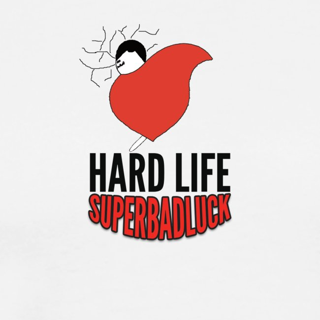 HARDLIFE superbadluck