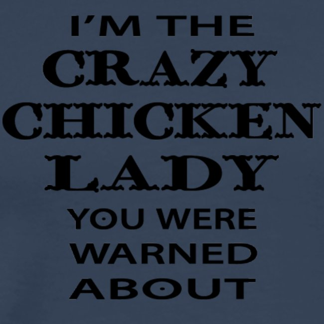 Crazy Chicken Lady