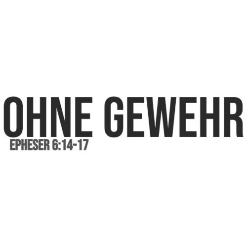 OHNE GEWEHR - Print in anthrazit