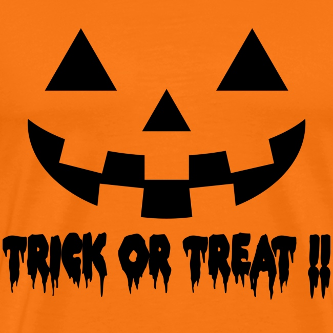 Trick or treat!!
