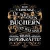 Lesen/Buch/Bücher/Leseratte/Bücherwurm/Superkräfte - Männer Premium T-Shirt