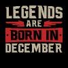 LEGENDS ARE BORN IN DECEMBER - Männer Premium T-Shirt