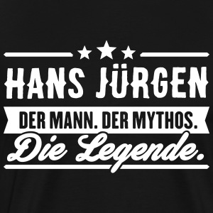 Man Myth Legend Hans Jürgen - Men's Premium T-Shirt