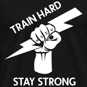 train hard - stay strong - Men's Premium T-Shirt