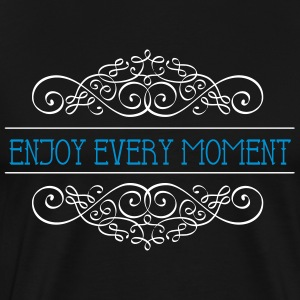 Enjoy every Moment - Genieße den MOMENT - Männer Premium T-Shirt