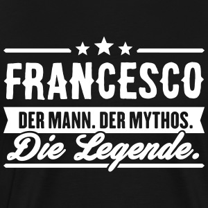 Man Myth Legend Francesco - Premium-T-shirt herr