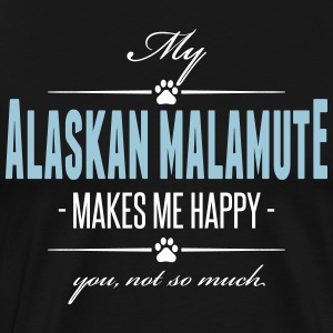 My Alaskan Malamute makes me happy - Männer Premium T-Shirt