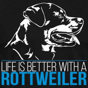 Life is better with a ROTTWEILER - Männer Premium T-Shirt