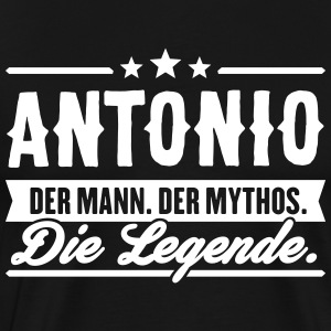 Man Myth Legend Antonio - Men's Premium T-Shirt