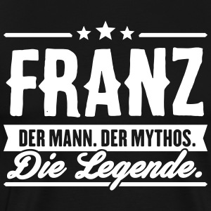 Man Myth Legend Franz - Men's Premium T-Shirt