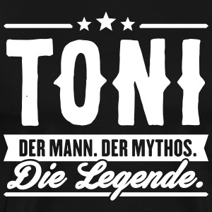 Man Myth Legend Toni - Men's Premium T-Shirt