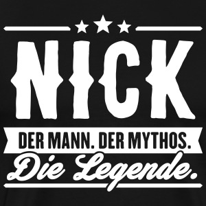 Man Myth Legend Nick - T-shirt Premium Homme