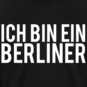I AM A BERLINER - Men's Premium T-Shirt