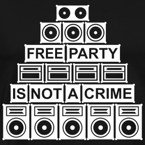 FREE PARTY IS NOT A CRIME - SOUND SYSTEM - Men's Premium T-Shirt
