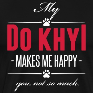My Tibetan Mastiff makes me happy - Men's Premium T-Shirt