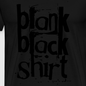 black black - Men's Premium T-Shirt