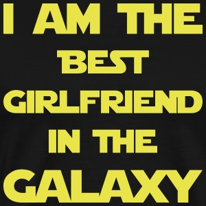I am the best girlfriend in the galaxy! - Men's Premium T-Shirt