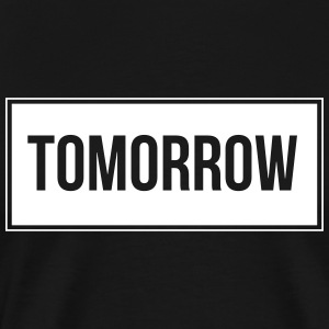 Tomorrow_White - Mannen Premium T-shirt