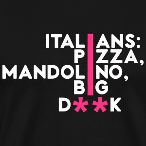Italians: pizza, mandolin ... - Men's Premium T-Shirt