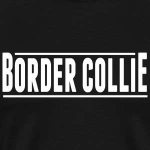 Border Collie - Mannen Premium T-shirt
