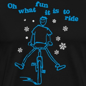 Oh what fun it is to ride! - Männer Premium T-Shirt