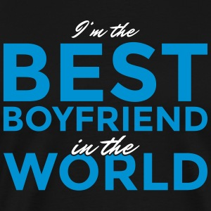 I'm the best boyfriend in the world! - Männer Premium T-Shirt