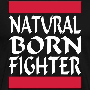 Natural Born Fighter 2 - Maglietta Premium da uomo