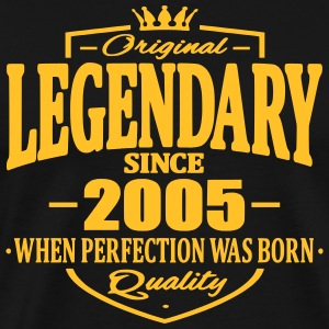 Legendary since 2005 - Men's Premium T-Shirt