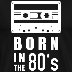Kassette born in the 80's - Männer Premium T-Shirt