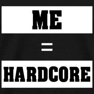 ME HARD - Premium T-skjorte for menn