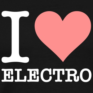 I Love Electro - T-shirt Premium Homme