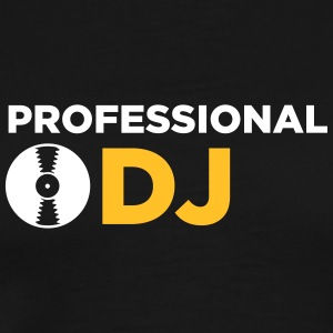 Professional DJ! - Men's Premium T-Shirt