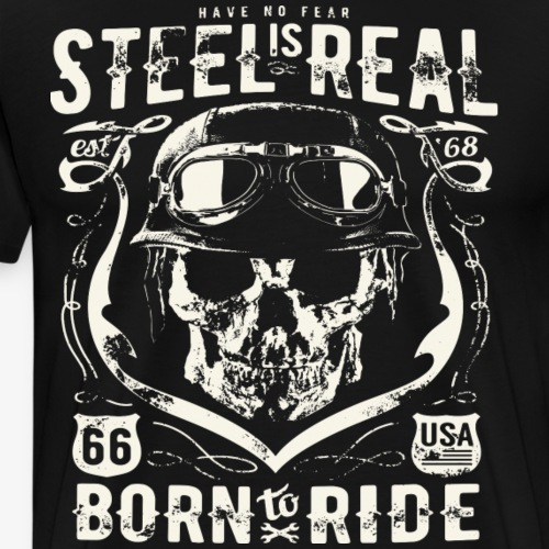 Har No Fear Is Real Steel Born to Ride est 68 - Premium T-skjorte for menn