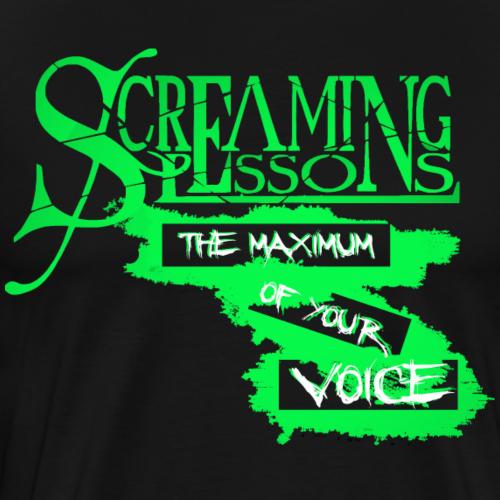 Screaming Lessons Maximum - Männer Premium T-Shirt