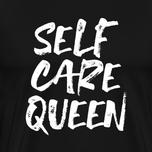 self care queen white - Männer Premium T-Shirt