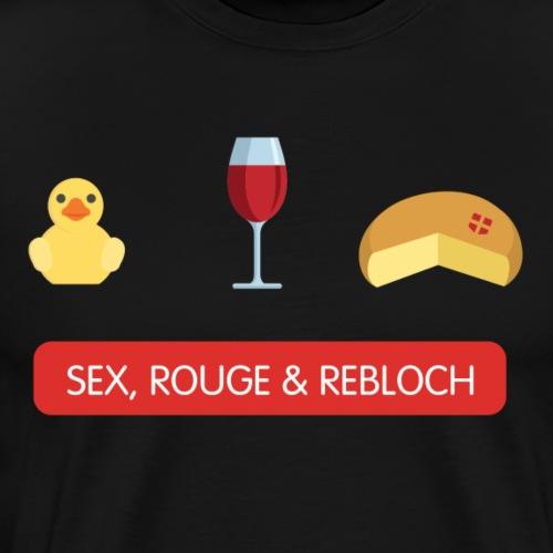 Sex, Rouge and Rebloch - T-shirt Premium Homme