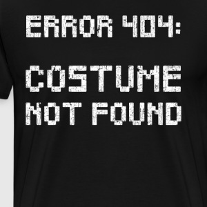 Error 404: Not Found Costume Order Here - Men's Premium T-Shirt