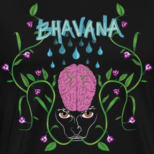 BHAVANA, el cultivo de la mente - Camiseta premium hombre