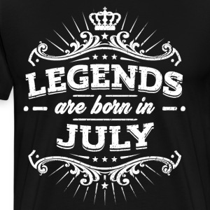 Legends are born in July - Men's Premium T-Shirt