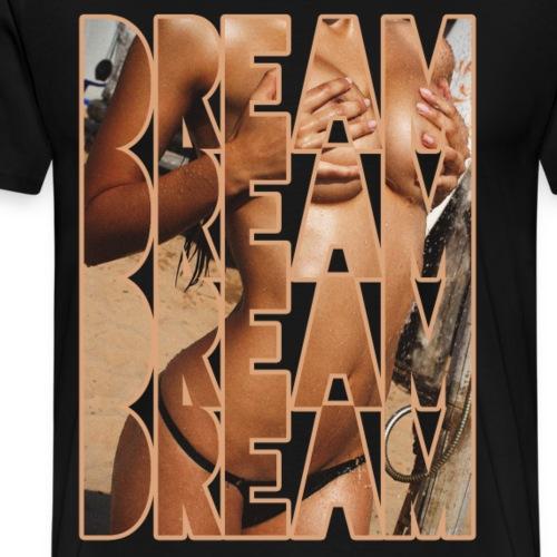 Dream - T-shirt Premium Homme