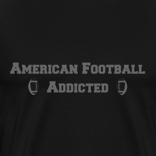 American Football Addicted - Männer Premium T-Shirt