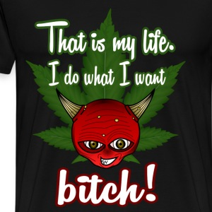 That is my life - Männer Premium T-Shirt