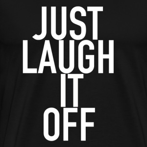 Bare Laugh It Off Merchandise - Herre premium T-shirt