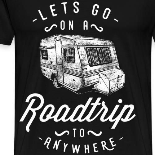 ON A ROADTRIP - Wohnwagen Wohnmobil Geschenk Motiv - Männer Premium T-Shirt
