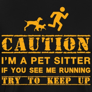 Warning: dog sitter - Men's Premium T-Shirt