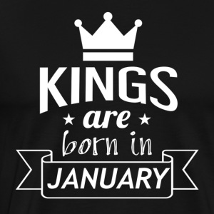 KINGS were born in JANUARY - Men's Premium T-Shirt
